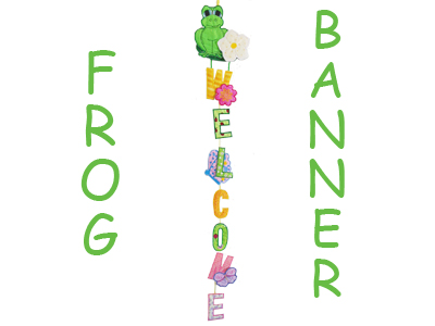Frog Welcome Banner Embroidery Machine Design