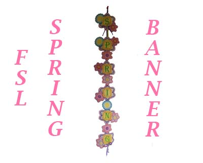 FSL Spring Banner Embroidery Machine Design